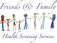 Friends & Family Health Screening Services